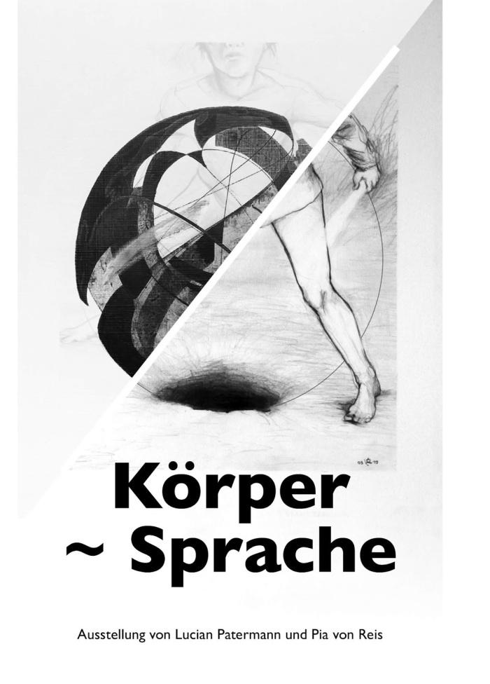 Körper ~ Sprache | Ausstellung von Lucian Patermann und Pia vonReis